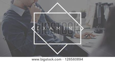 Examine Survey Brainstorm Check Analyse Assess Concept