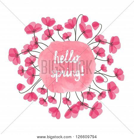 Hello spring vector illustration. Watercolor pink splash and delicate flowers isolated on white. Round floral decorative element for design.