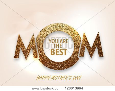 Golden glittering text Mom on shiny background, Elegant greeting card design for Happy Mother's Day celebration.