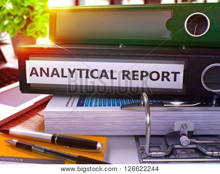 Analytical Report - Black Office Folder on Background of Working Table with Stationery and Laptop. Analytical Report Business Concept on Blurred Background. Analytical Report Toned Image. 3D Render.