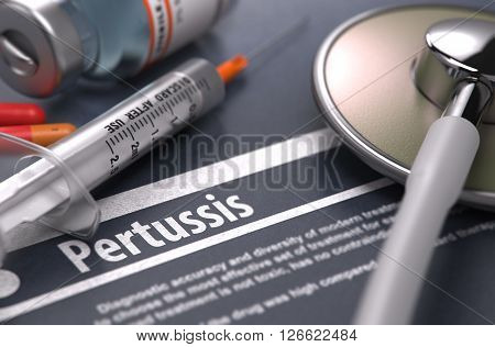 Diagnosis - Pertussis. Medical Concept with Blurred Text, Stethoscope, Pills and Syringe on Grey Background. Selective Focus. 3D Render.