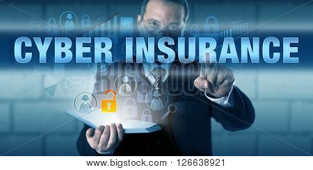Legal counsel professional is touching CYBER INSURANCE on a virtual touch screen interface. Information technology concept for preparing for and responding to data breaches and cyber incidents.