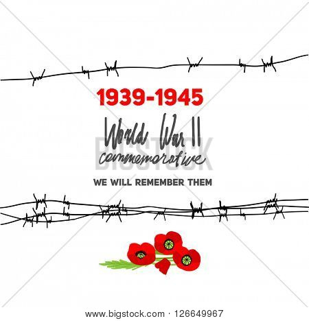 Memorable World War II card with barbed wire for design banner,ticket, leaflet and so on. Template page.