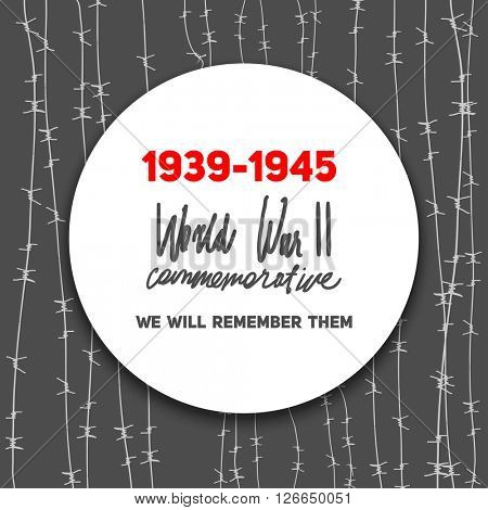War commemorative card with barbed wire for design banner,ticket, leaflet and so on. Template page.