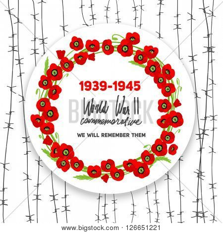 commemorative poppies wreath. Memorable World War II card with poppies for design banner,ticket, leaflet and so on. Template page.