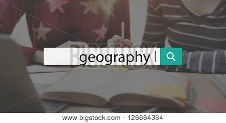 Geography Geographical Geological Discovery Traveling Concept