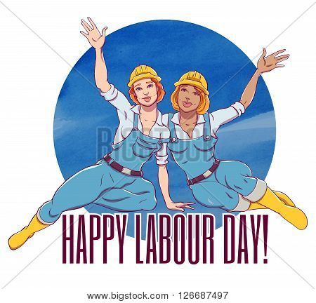 Illustration for the international labor day. Two sexy girls working in construction helmets and overalls smiling and waving.