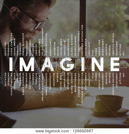 Imagine Imagination Vision Creative Dream Ideas Concept