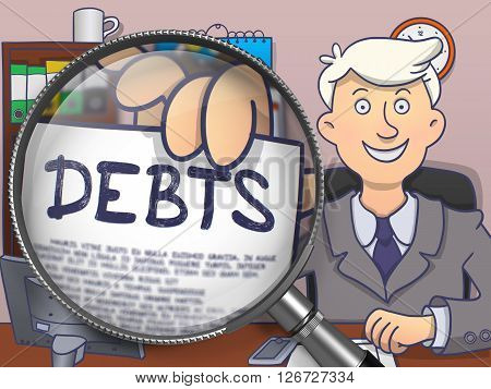 Business Man in Suit Holding a Paper with Debts Concept through Magnifying Glass. Closeup View. Multicolor Doodle Style Illustration.