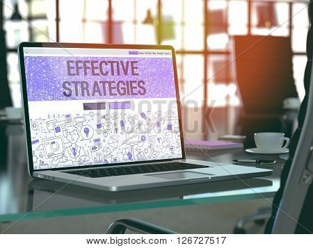 Effective Strategies Concept. Closeup Landing Page on Laptop Screen in Doodle Design Style. On Background of Comfortable Working Place in Modern Office. Blurred, Toned Image. 3D Render.