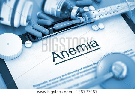 Diagnosis - Anemia On Background of Medicaments Composition - Pills, Injections and Syringe. Toned Image. 3D Rendering.
