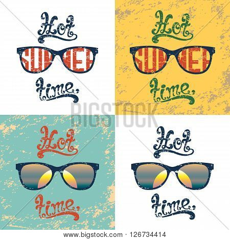 Hot summer time. Set of four calligraphic handwritten vintage, grunge, retro summer backgrounds with sunglasses. Typographic summer poster design. Hand lettering summer party templates.