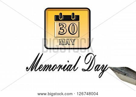 Memorial Day greeting card with pen and calendar page date 30 May on white background.