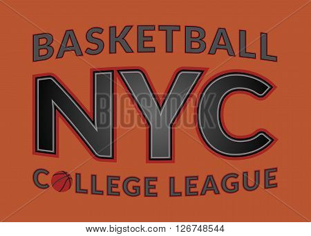 T shirt typography graphic New York city. Graphic style NYC. Fashion print for sports wear. Emblem american varsity or college team. Symbol basketball. Template apparel card tee. Vector illustration