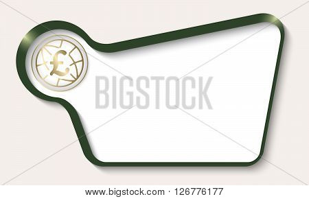 Vector abstract frame for your text and pound sterling symbol