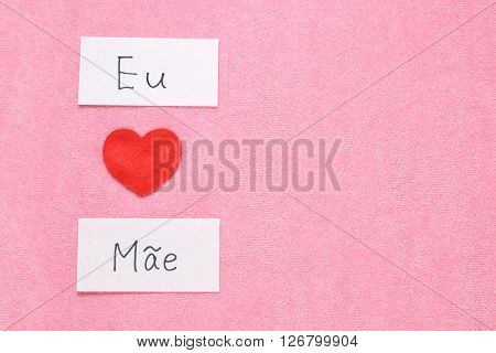 I Love Mom concept in Portuguese.