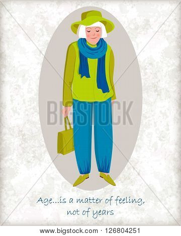 Vector card with a stylish old lady. Elegant grandmother with hat scarf and handbag. Wise quote of age. Perfect for greetings congratulations or design