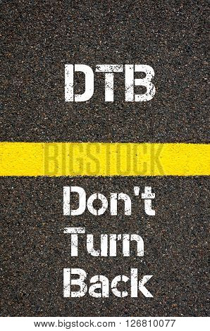 Business Acronym Dtb Don't Turn Back