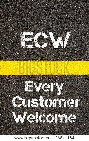 Business Acronym Ecw Every Customer Welcome