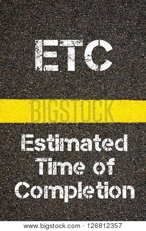 Business Acronym Etc Estimated Time Of Completion