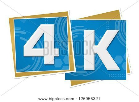 4K text written over abstract blue background.