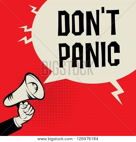 Megaphone Hand business concept with text Don't Panic, vector illustration