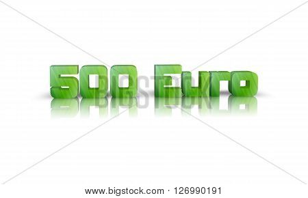 500 Euro - 3D Word with Reflection !