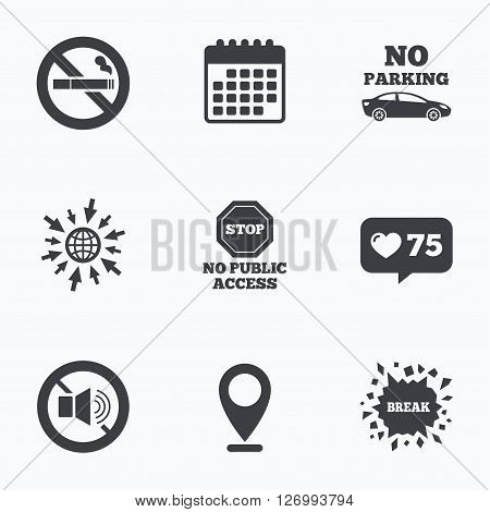 Calendar, like counter and go to web icons. Stop smoking and no sound signs. Private territory parking or public access. Cigarette symbol. Speaker volume. Location pointer.