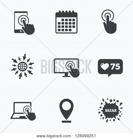 Calendar, like counter and go to web icons. Touch screen smartphone icons. Hand pointer symbols. Notebook or Laptop pc sign. Location pointer.
