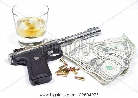 Guns, whiskey, and money.
