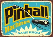 Pinball Machines Game Room Retro Sign Advertisement. Leisure Flipper Games Vintage Poster Design. Ve poster