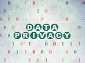 Privacy Concept: Painted Green Text Data Privacy On Digital Data Paper Background With Binary Code poster