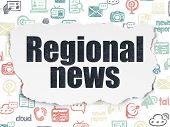 News Concept: Painted Black Text Regional News On Torn Paper Background With  Hand Drawn News Icons poster