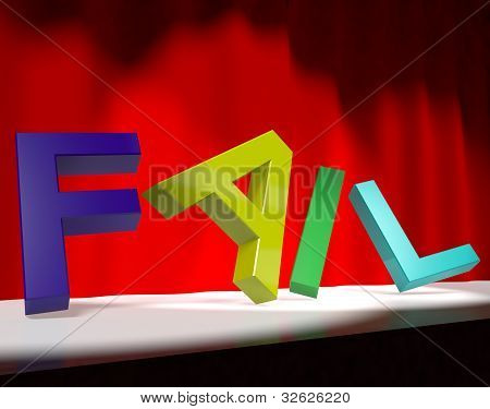 Fail Letters Falling Over As Symbol for Rejection Failure And Malfunction