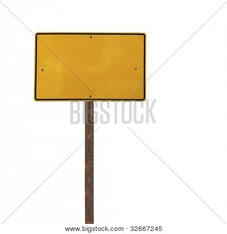 Tall blank isolated yellow road sign on a wooden post.
