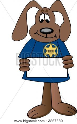 Dog Cartoon Sherrif Holding Sign