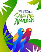 Save The Amazon Illustration For World Animal Day, Rainforest Deforestation Awareness Concept. Color poster