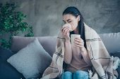 Photo Of Suffering Lady With Cup And Napkin Caught Cold Drinking Medicine From Flu Covered With Blan poster
