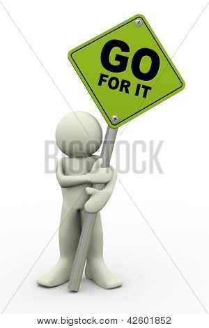 3D Man With Go For It Sign Board