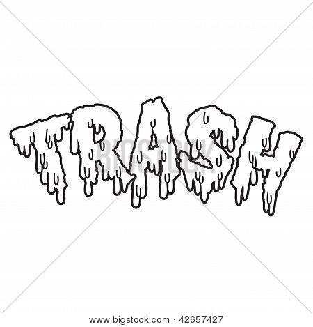 Vector drippy trash text in white