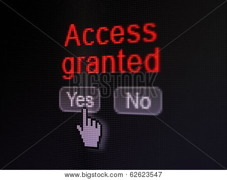 Privacy concept: Access Granted on digital computer screen