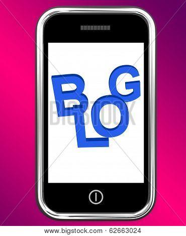 Blog On Phone Shows Blogging Or Weblog Websites