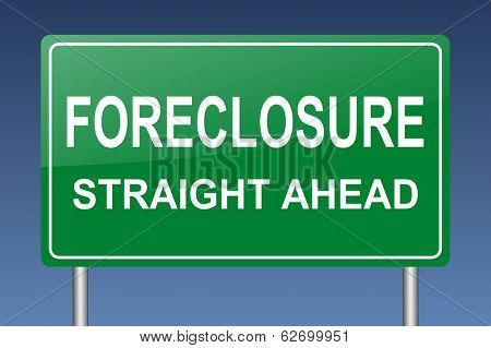 foreclosure straight ahead sign