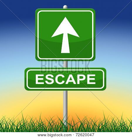 Escape Sign Represents Get Away And Arrow
