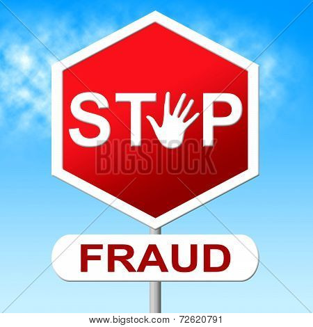 Fraud Stop Represents Warning Sign And Cheat