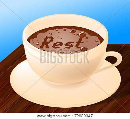 Rest Relax Represents Coffee Shop And Beverages