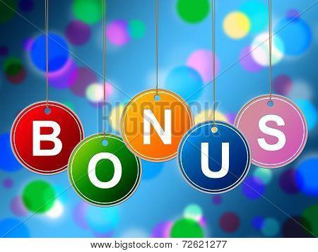 Reward Bonus Shows For Free And Award
