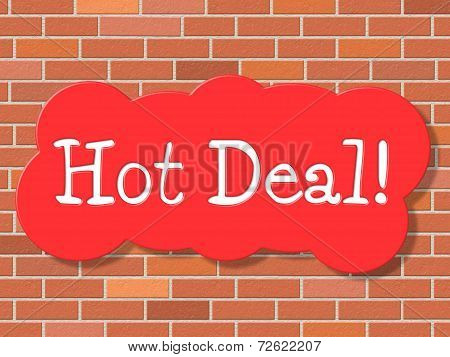 Hot Deal Represents Best Price And Business
