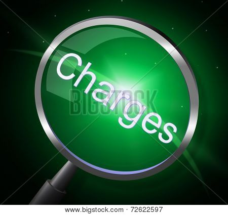 Charges Magnifier Represents Fee Payment And Bill