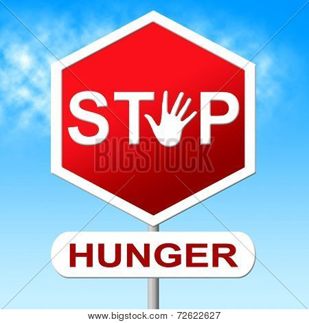 Hunger Stop Means Lack Of Food And Control